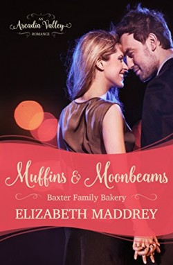 Muffins & Moonbeams by Elizabeth Maddrey