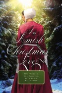 An Amish Christmas Love - a novella collection