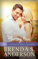 Planting Hope by Brenda S. Anderson