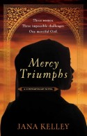 Mercy Triumphs by Jana Kelley - ACFW Christian Fiction