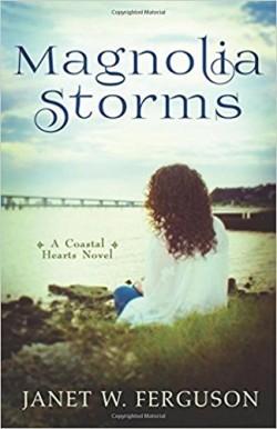 Magnolia Storms by Janet W. Ferguson