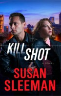 KIll Shot by Susan Sleeman ACFW Christian Fiction