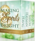 Making Spirits Bright by Chautona Havig, April Hayman, Toni Shiloh, Cathe Swanson ~ ACFW Christian Fiction