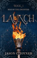 Launch by Jason C. Joyner ACFW Christian Fiction