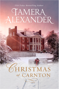 Christian fiction releases Christmas at Carnton by Tamera Alexander