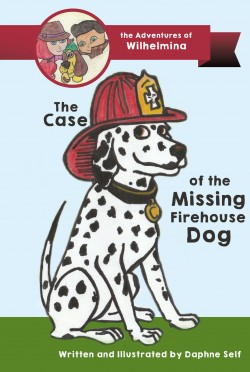 The Case of the Missing FIrehouse Dog by Daphne Self - ACFW Christian fiction