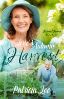 Patricia Lee ~ Love's Autumn Harvest ~ ACFW Christian Fiction